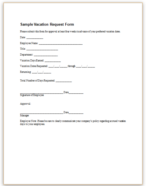 Attrayant Please See The Sample Vacation Request Form That Will Help You Keep Track  Of Your Employeeu0027s Vacation Schedules.