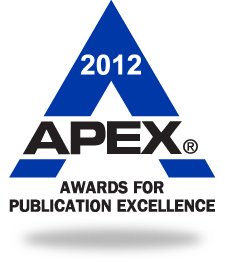 2012 APEX Award for Publication Excellence in Site Content and Writing